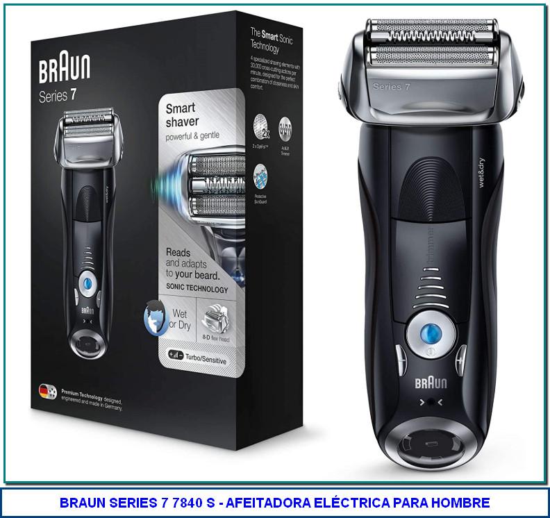 Braun Series 7 7840 s - Afeitadora eléctrica para hombre de lámina, en húmedo y seco, máquina de afeitar barba recargable e inalámbrica, negro de Braun 4,3 de 5 estrellas 2.375 valoraciones | 72 preguntas respondidas Disponible a través de estos vendedores. Nuevos: 4 desde 249,99€ Nombre de estilo: Afeitadora Series 7 negra + funda 1 opción a partir de 419,90€ 4 opciones a partir de 240,22€ 173,82€ Afeitadora eléctrica inteligente que detecta y se adapta a la densidad de tu barba Con 4 elementos de corte sincronizados que afeitan de una sola pasada lo que otras afeitadoras en dos La innovadora tecnología sónica ayuda a atrapar incluso el pelo más difícil de alcanzar con 10000 micro vibraciones El motor con detección automática inteligente permite afeitar incluso las barbas más densas con la máxima eficiencia Los 5 modos de turbo a delicado ajustan laafeitadora aumentando la potencia o la suavidad tan solo pulsando un botón
