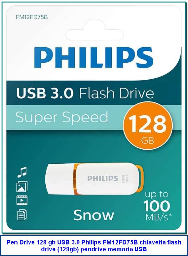 Pen Drive 128 gb USB 3.0 Philips FM12FD75B chiavetta flash drive (128gb) pendrive memoria USB